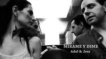 MUSICA ROMANTICA - Canciones de Amor y Baladas Románticas 2015-2014 de Adel & Jess   Mirame y Dime