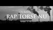 Ol Kainry - Rap torse nu [Clip Officiel]
