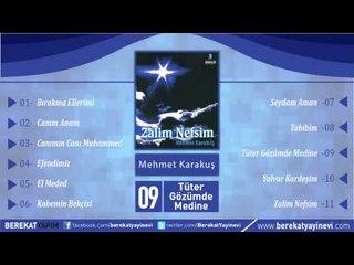 Mehmet Karakuş - Tüter Gözümde Medine