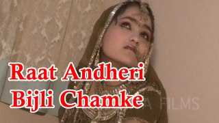 Rajasthani Folk Songs || Raat Andheri Bijali Chamke-Full Song (Video) || Superhit Songs || New