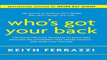 Read Who s Got Your Back  The Breakthrough Program to Build Deep  Trusting Relationships That