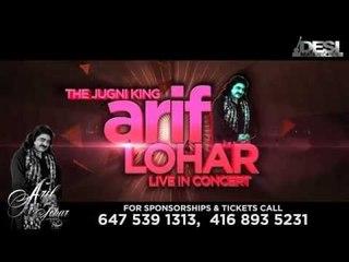Arif Lohar || Live Show || Rana Ahluwalia || Desi Beats Records || Toronto || Canada