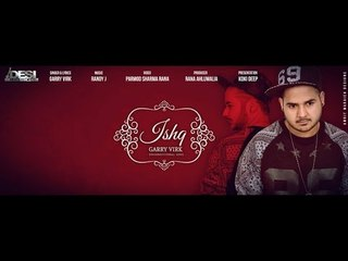 ISHQ || GARRY VIRK FT. RANDY J || Desi Beats Records || Latest Punjabi Song 2015