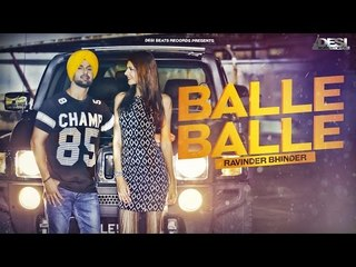 Balle Balle ● Ravinder Bhinder ● Desi Beats Records ● New Punjabi Songs 2016