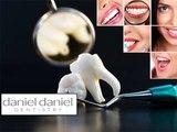 Daniel Daniel Review | Daniel Daniel Dentistry Review | Daniel Daniel