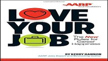Download Love Your Job  The New Rules for Career Happiness