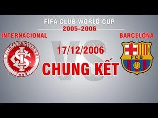 Internacional vs Barcelona - CK FIFA Club WC 2006