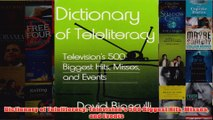 Download PDF  Dictionary of Teleliteracy Televisions 500 Biggest Hits Misses and Events FULL FREE