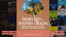Download PDF  Golden Keys to Ascension and Healing Revelations of Sai Baba and the Ascended Masters FULL FREE