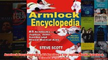 Download PDF  Armlock Encyclopedia 85 Armlocks for Jujitsu Judo Sambo  Mixed Martial Arts FULL FREE