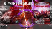 Activator, Unresolved - Dancefloor Of Death (Original Mix) - Official Preview (Activa Records)