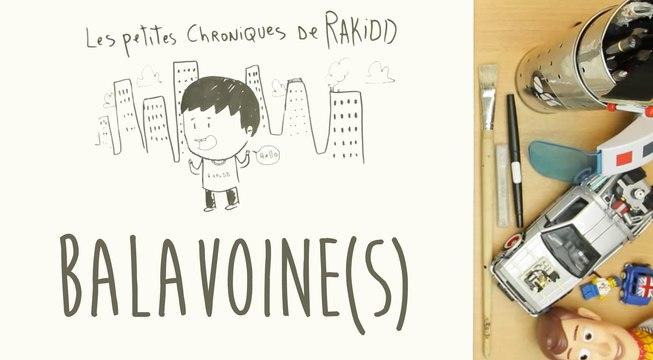 Les Petites Chroniques de Rakidd #09 : Balavoine(s)