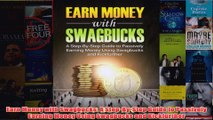 Download PDF  Earn Money with Swagbucks A StepByStep Guide to Passively Earning Money Using Swagbucks FULL FREE