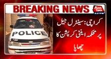 Karachi: anti corruption raids central jail