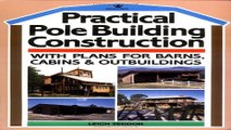 Download Practical Pole Building Construction  With Plans for Barns  Cabins    Outbuildings