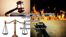 Tribulation, Repentance, Revelation, Fire and Judgment - Elvi Zapata with Buddy Smith