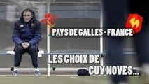 XV de France - Camara, Burban, Machenaud : Novès explique ses choix