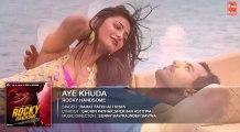 AYE KHUDA Full Song (Audio) | ROCKY HANDSOME | John Abraham, Shruti Haasan | Rahat Fateh Ali Khan Fun-online
