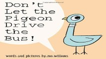 Read Don t Let the Pigeon Drive the Bus  Ebook pdf download