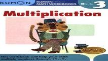 Read Grade 3 Multiplication  Kumon Math Workbooks  Ebook pdf download
