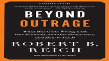 Read Beyond Outrage  Expanded Edition  What has gone wrong with our economy and our democracy  and