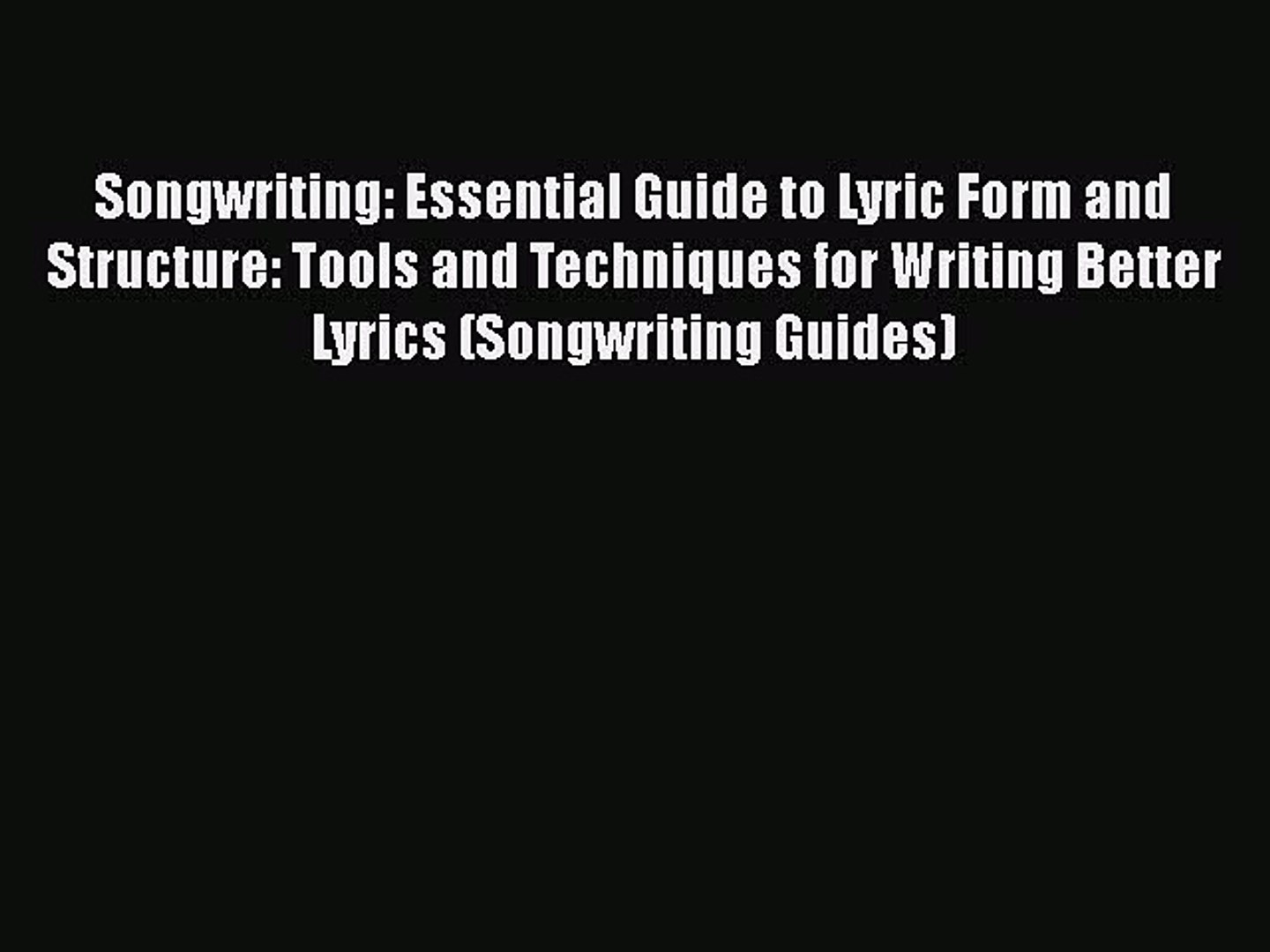 [PDF] Songwriting: Essential Guide to Lyric Form and Structure: Tools and  Techniques for Writing