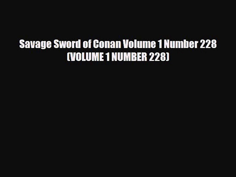 Download Savage Sword of Conan Volume 1 Number 228 (VOLUME 1 NUMBER 228) Read Online