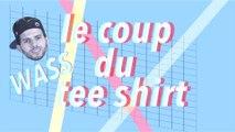 Football freestyle - Comment faire le coup du T-shirt ? par Wass