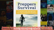 Download PDF  Preppers Survival 27 Survival Tricks that Will Save Your Life in Dangerous Situations FULL FREE