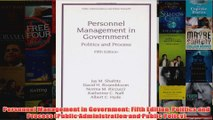Download PDF  Personnel Management in Government Fifth Edition Politics and Process Public FULL FREE
