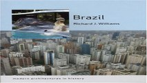 Download Brazil  Modern Architectures in History  Reaktion Books   Modern Architectures in History