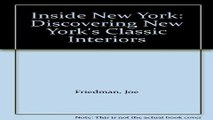 Read Inside New York  Discovering New York s Classic Interiors Ebook pdf download