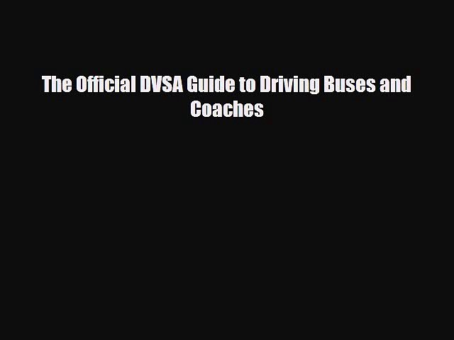 Download [epub] tr46@&^^[pdf] the official dvsa guide to driving bus….