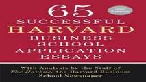 Download 65 Successful Harvard Business School Application Essays  Second Edition  With Analysis