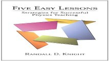 Download Five Easy Lessons  Strategies for Successful Physics Teaching
