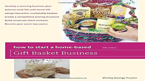 Download How to Start a Home Based Gift Basket Business  Home Based Business Series