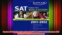 Download PDF  Kaplan SAT Subject Test World History 20112012 Kaplan SAT Subject Tests World History FULL FREE