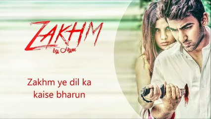 Zakhm by Hym (Heart Touching Song) 2016