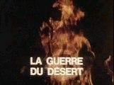 39-45 Le Monde en guerre - 08 - La Guerre du Désert - Afrique du Nord - 1940-1943