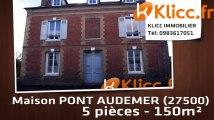 A vendre - PONT AUDEMER (27500) - 5 pièces - 150m²