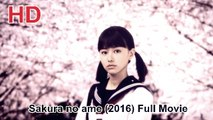 Sakura no ame Full Movie
