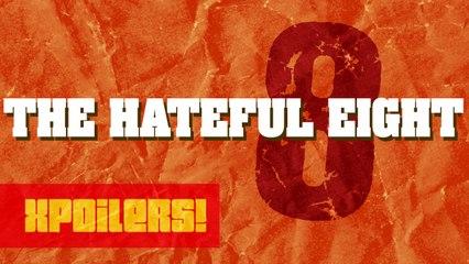 Los 8 más odiados | XPOILERS!