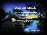 Himno Evangélico CRISTO ESTA HABLANDO Mensajes Musicales Evangélicos
