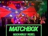Matchbox - Rockabilly Rebel (Live)