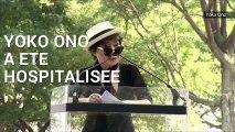 La veuve de John Lennon Yoko Ono hospitalisée