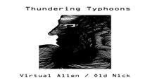 Thundering Typhoons by Virtual Alien / Old Nick
