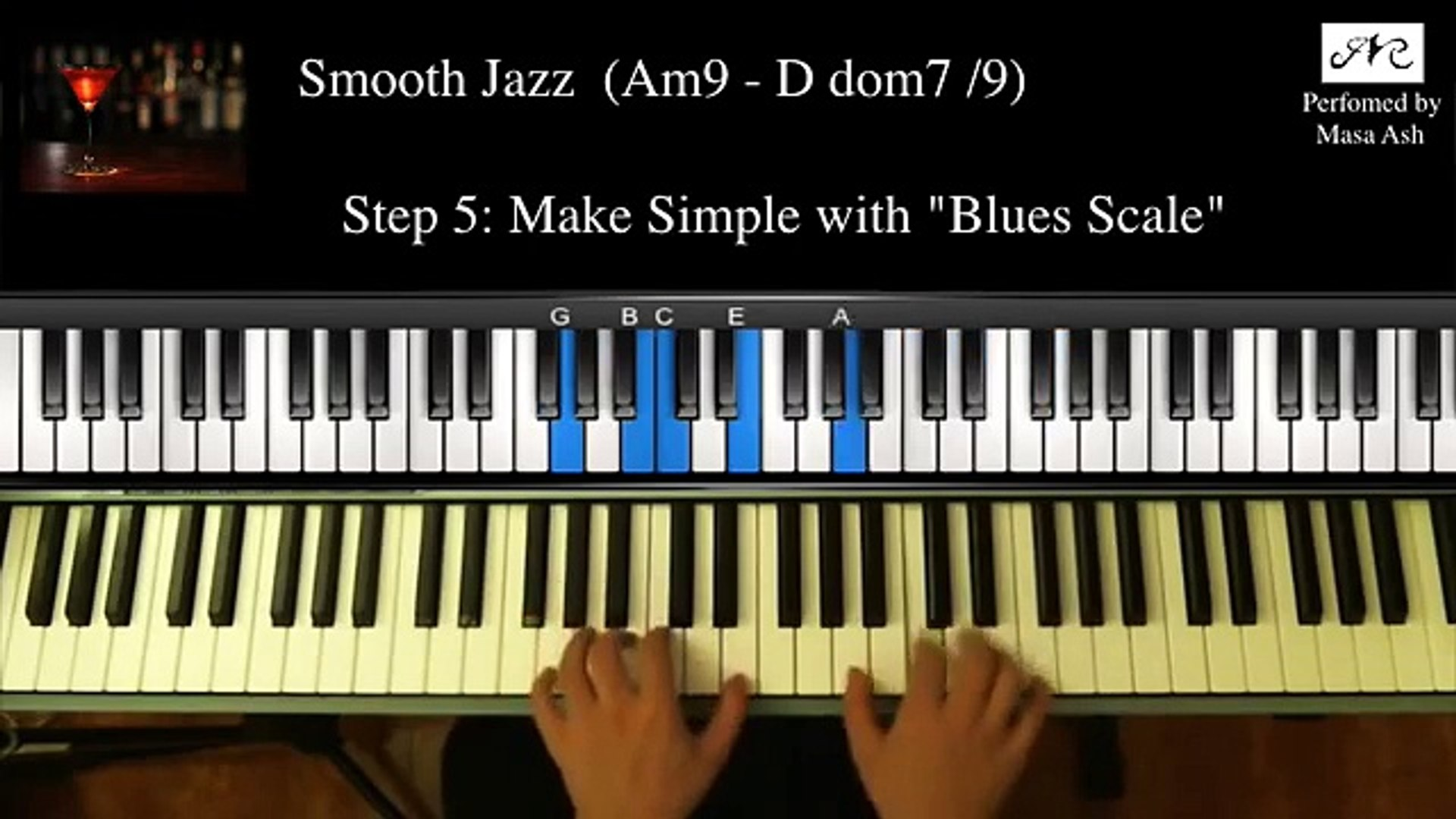 Advance Lv (★★★★☆) Smooth Jazz Piano / R&B, Soul, Gospel Piano Lesson #5