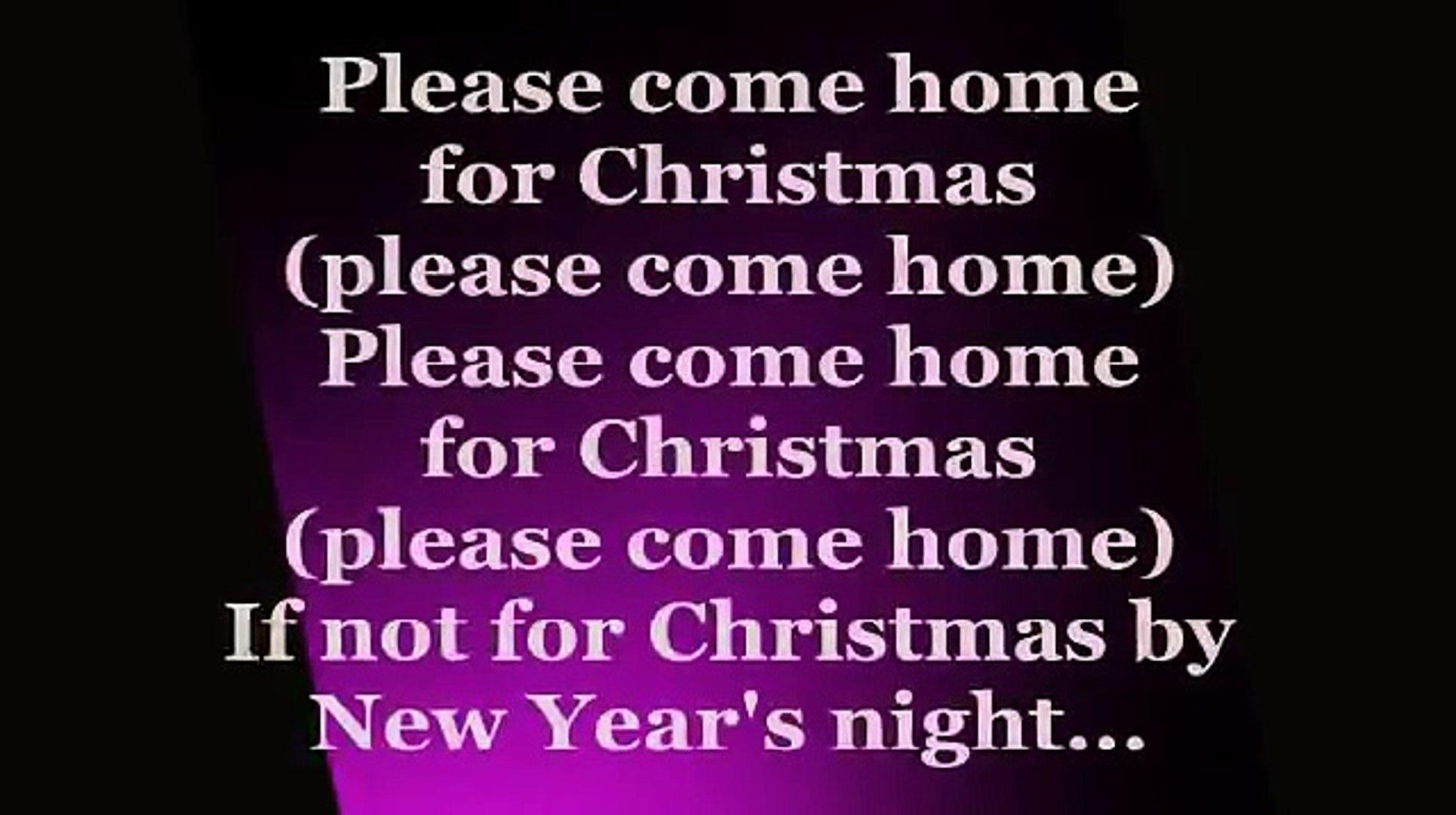 Christmas Please Come Home.Jon Bon Jovi Please Come Home For Christmas Lyrics