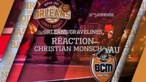 Réaction de Christian Monschau - J21 - Orléans reçoit Gravelines