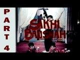 Sakhi Badshah - SuperHit Action & Musical Pakistani Movie Part 4